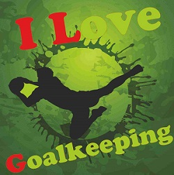 I Love Goalkeeping